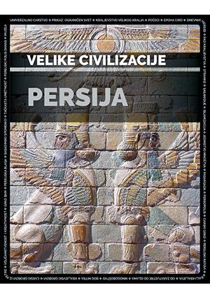PERSIJA – VELIKE CIVILIZACIJE 6