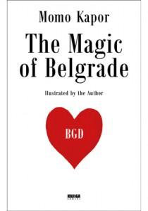 The Magic of Belgrade