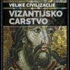 VIZANTIJSKO CARSTVO – VELIKE CIVILIZACIJE 10