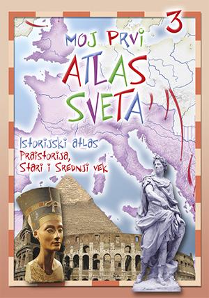 Istorijski atlas praistorija,stari i srednji vek