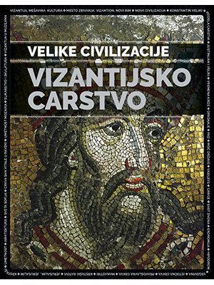 VIZANTIJSKO CARSTVO - VELIKE CIVILIZACIJE 10